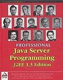 img - for Professional Java Server Programming J2EE, 1.3 Edition by Subrahmanyam Allamaraju (2001-09-24) book / textbook / text book