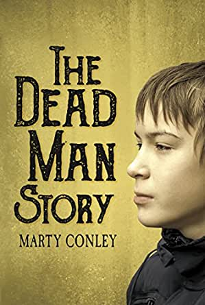 The dead man story kindle edition by marty conley mystery print list price 1599 fandeluxe Document