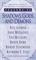 [Legends II: Shadows, Gods, and Demons] (By: Robert Silverberg) [published: November, 2004]