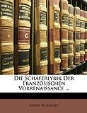 Die Schäferlyrik der Französischen Vorrenaissance, Anton Weidinger, 1147306427