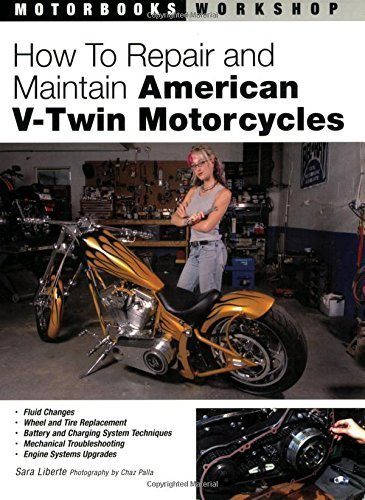 How to Repair and Maintain American V-Twin Motorcycles (Motorbooks Workshop) Paperback – March 10, 2006