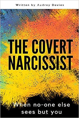 Amazon com: The Covert Narcissist (9781521332085): Audrey Davies: Books