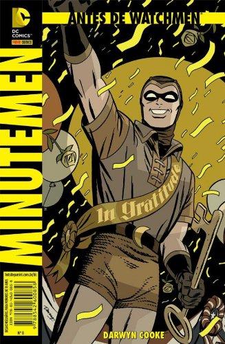 Antes de Watchmen 8. Minutemen