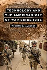 Technology and the American Way of War Since 1945 Kindle Edition