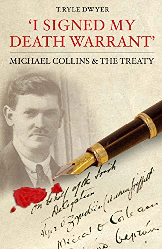 I Signed My Death Warrant: Michael Collins and the (Israel Signed)