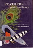 Feathers, Plain and Fancy, Hilda Simon, 0670310980