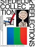 img - for Stedelijk Collection Reflections: Reflections on the Collection of the Stedelijk Museum Amsterdam by Carel Blotkamp (2013-03-31) book / textbook / text book