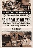 Oh Really, Riley?, Jim Riley, 1450265499