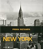 img - for New York: Born Back into the Past by Stefano & Silvia Lucchini (2012-04-16) book / textbook / text book