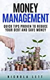 Money Management: Quick Tips Proven to Reduce Your Debt and...