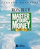 Master Your Money Workbook, Ron Blue, 0767326180