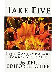 Take Five: Best Contemporary Tanka, Volume 4