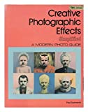Creative Photographic Effects Simplified, Paul Duckworth, 0817401881