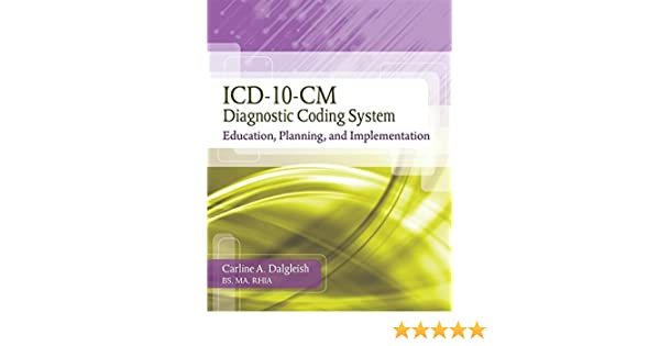 Icd 10 cm diagnostic coding system education planning and icd 10 cm diagnostic coding system education planning and implementation with premium website printed access card and cengage encoderpro demo sciox Choice Image