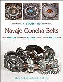 A Study of Navajo Concha Belts
