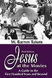 Jesus at the Movies, W. Barnes Tatum, 1598151169