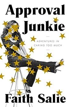 Image result for Approval Junkie