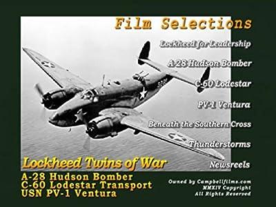 Lockheed Twins of WW2- C-60 Lodestar- A-28 Hudson Bomber- PV1 Ventura old aviation films by Lockheed aircraft