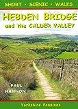Short Scenic Walks - Hebden Bridge and the Calder Valley (Pocket Walks)