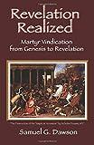 Revelation Realized: Martyr Vindication from Genesis to Revelation