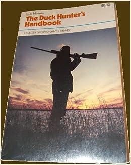 The Duck Hunter's Handbook