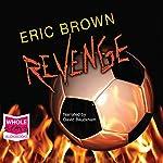 Revenge   Eric Brown
