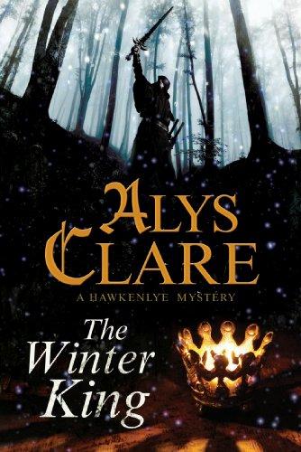 Winter King, The: A Hawkenlye 13th Century British Mystery (A Hawkenlye Mystery)