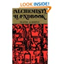 The Alchemists Handbook: Manual for Practical Laboratory Alchemy