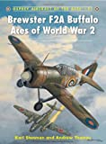 Brewster F2A Buffalo Aces of World War 2, Kari Stenman, 1846034817