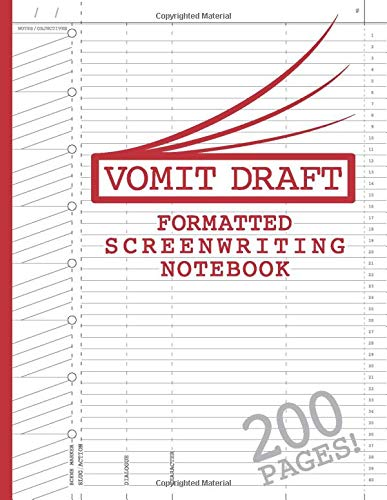 Blank Screenwriting Notebook: Write Your Own Movies – 200 Pages of Pre-Formatted Script Templates – 8.5″ x 11″ Journal for Ideas + Notes in Sidebars for Writers of TV Shows & Films (Vomit Draft)