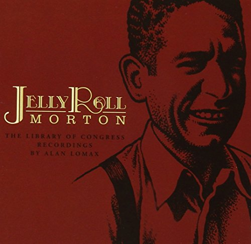 Jelly Roll Morton: Library of Congress Recordings (Highlights) by The Mountain