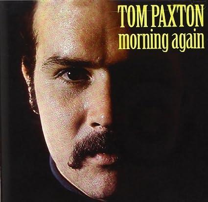Tom Paxton [2] - 癮 - 时光忽快忽慢,我们边笑边哭!