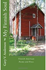 My Finnish Soul by Gary V Anderson (2010-06-13) Paperback