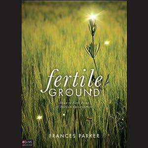 Fertile Ground Audiobook