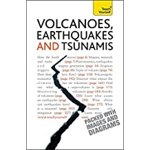 Volcanoes, Earthquakes, and Tsunamis: Teach Yourself