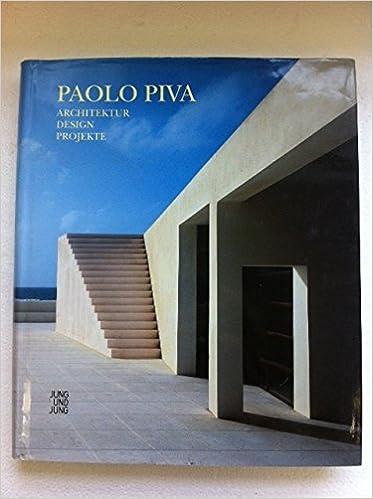 Design Paolo Piva.Paolo Piva Architektur Design Projekte Paolo Piva
