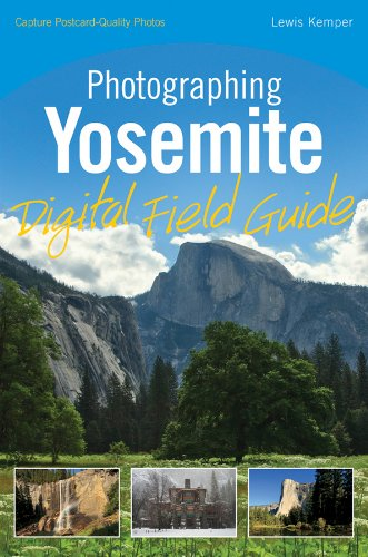 Photographing Yosemite Digital Field Guide