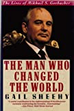 The Man Who Changed the World 9780060921200