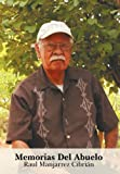 Memorias Del Abuelo, Raul Manjarrez CibriAacute and N, 1463304382