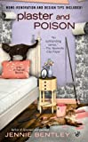 Plaster and Poison by Jennie Bentley front cover