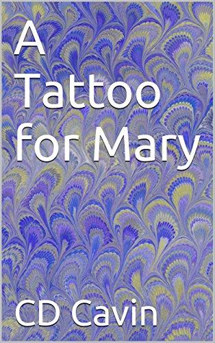 A Tattoo for Mary - Tattoo Mary