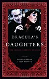 Draculas Daughters, Brode/Deyneka, 0810892952