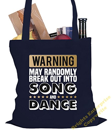 Tote Shopping Gym Beach Bag (#39) with the wording WARNING May randomley break out into song and dance - Size 38 x 42 cm 10 litres - from our unique tote reuseable bag range. An original Birthday or C Blue