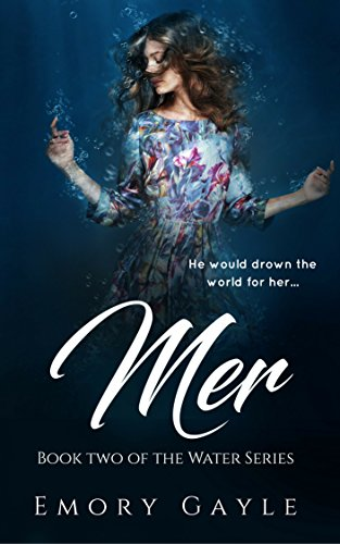 'TOP' Mer: Book Two Of The Water Series. encantan conteudo service Voting mucho