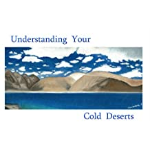 Understanding Your Cold Deserts (Regions of the World Book 2)
