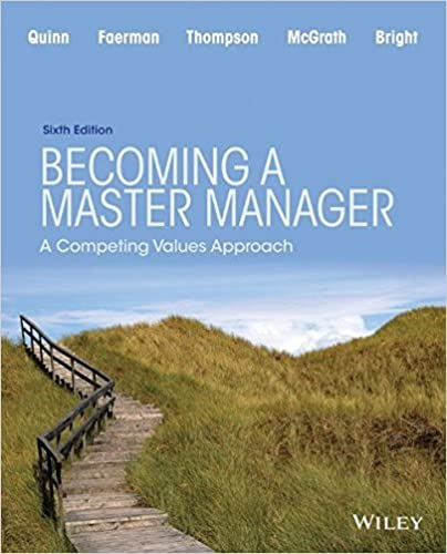 Becoming a Master Manager: A Competing Values Approach by Robert E. Quinn (2015-01-12)