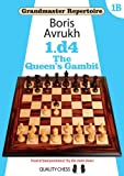 1.d4: The Queen's Gambit (Grandmaster Repertoire)