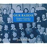 Our Bairns: Glimpses of Tyneside's Children, c.1850-1950