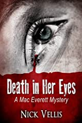 Death in Her Eyes (A Mac Everett Mystery) Paperback