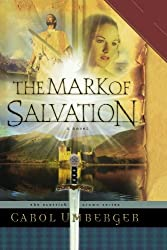 The Mark of Salvation (The Scottish Crown Series, Book 3)